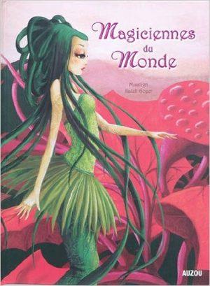 Magiciennes du monde Livre illustré