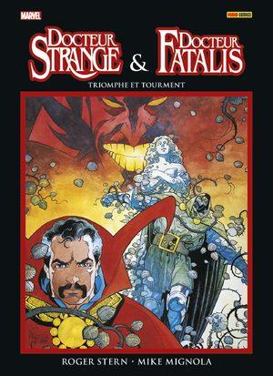 Docteur Strange & Docteur Fatalis - Triomphe & tourment