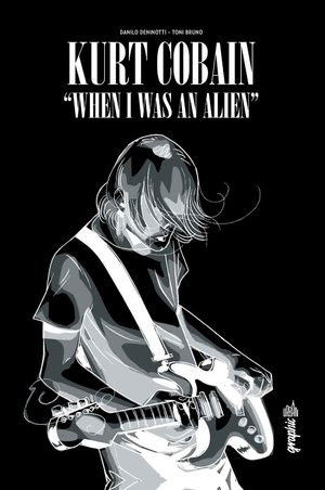 Kurt Cobain - When I Was An Alien