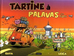 Tartine à Palavas les flots