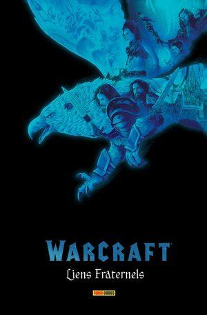 Warcraft - Les liens de la fraternité Comics