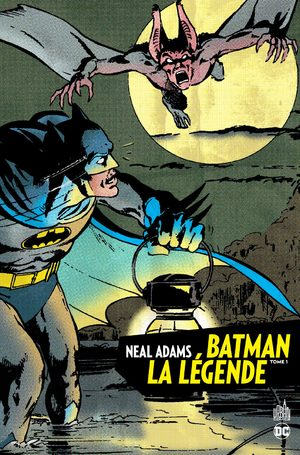 Batman La Légende – Neal Adams