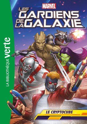 Les Gardiens de la Galaxie (Bibliothèque Verte) Roman