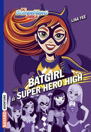 Batgirl à Super Hero High Roman