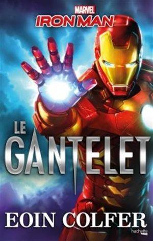 Iron Man - Le Gantelet Roman