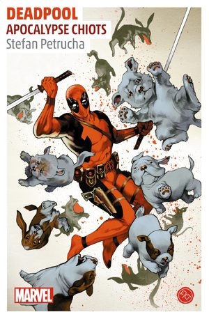 Deadpool - Apocalypse Chiots Roman