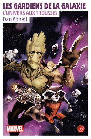 Les Gardiens de la galaxie - L'Univers aux trousses