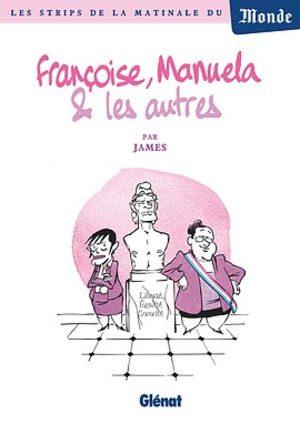 Françoise, Manuela et les autres...