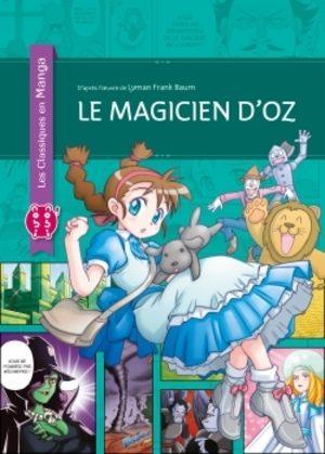 Le magicien d'Oz (classiques en manga) Manga