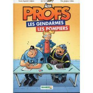Les profs Les gendarmes Les pompiers