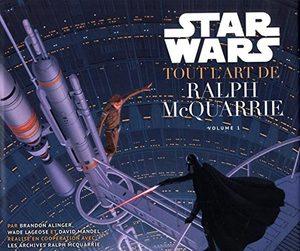 Star Wars - Tout l'Art de Ralph Mcquarrie