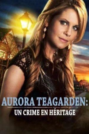 Aurora Teagarden : Un crime en héritage
