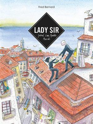 Lady sir - Je rêve d'ailleurs