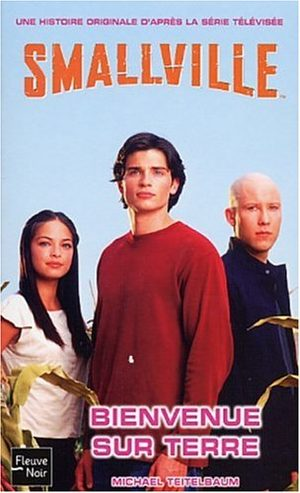 Smallville - Les romans