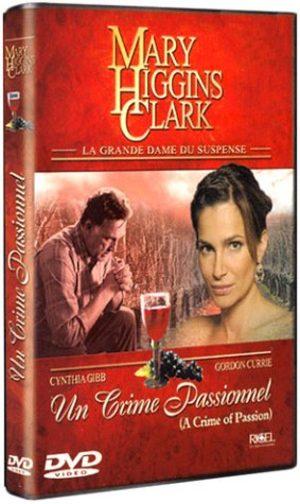 Mary Higgins Clark : Un crime passionnel