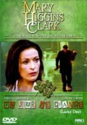 Mary Higgins Clark : Un jour de chance