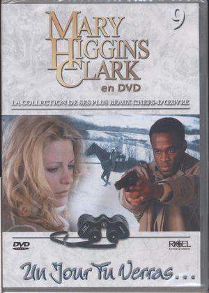 Mary Higgins Clark en Dvd - Vol 9 - Un jour tu verras ...