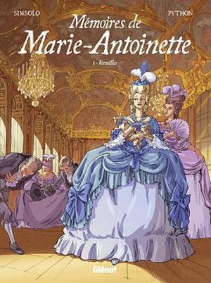 Les mémoires de Marie-Antoinette