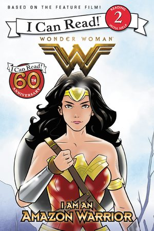 Wonder Woman - I am an Amazon Warrior