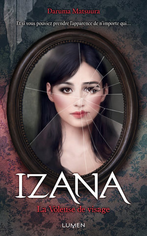 Izana - la voleuse de visages