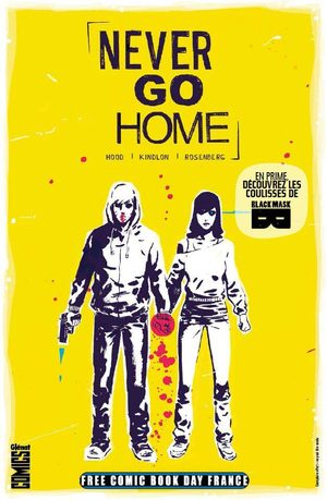 Free Comic Book Day France 2017 - Never Go Home