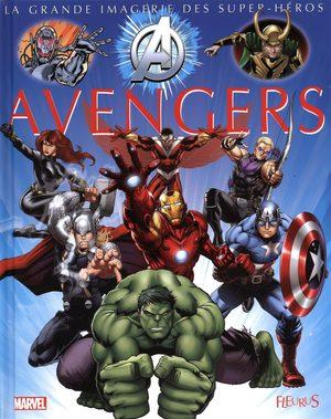 La grande imagerie des Super-Héros - Avengers