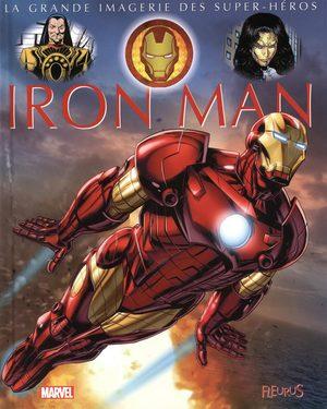 La grande imagerie des Super-Héros - Iron Man