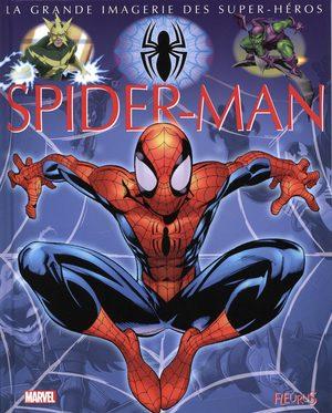 La grande imagerie des Super-Héros - Spider-Man