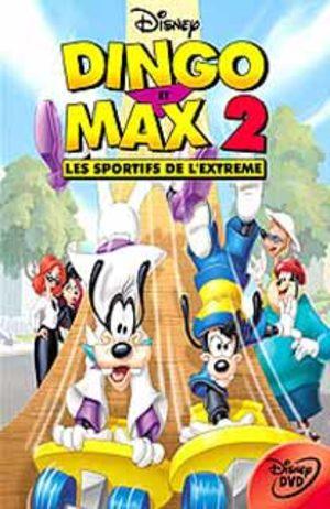 Dingo et Max 2 : Les Sportifs de l'extrême