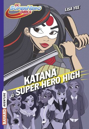 Katana à Super Hero High