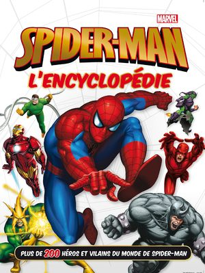 Spider-Man - L'Encyclopédie