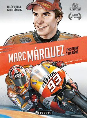 Marc Marquez : L'Histoire d'un rêve