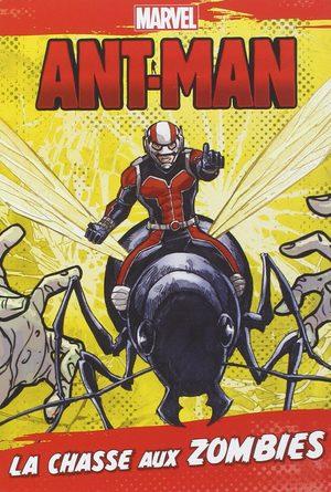 Ant-Man - La chasse aux zombies Roman