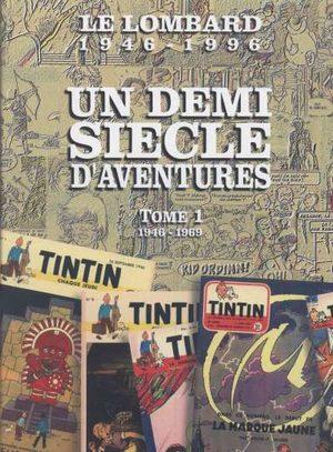 Un demi siècle d'aventures