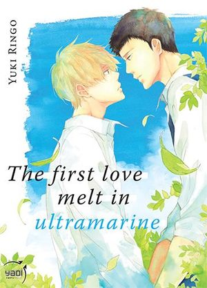 The first love melt in ultramarine Manga