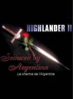 Highlander II: Le Charme de l'Argentine