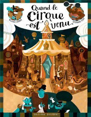 Quand le cirque est venu