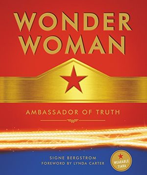 Wonder Woman - Ambassador of Truth
