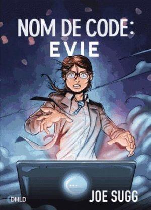Nom de code : EVIE