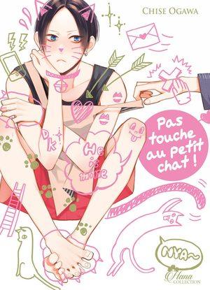 Pas touche au petit chat ! Manga