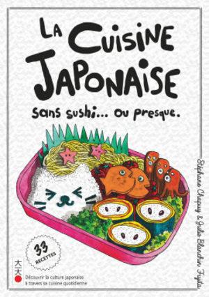 La cuisine japonaise sans sushi... ou presque