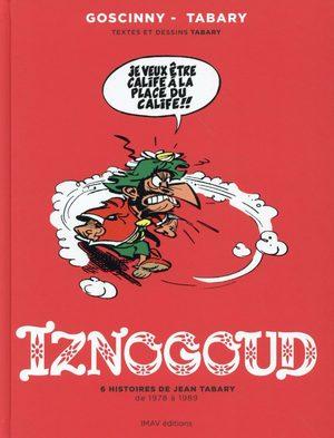 Iznogoud - 6 Histoires de Jean Tabary de 1978 à 1989