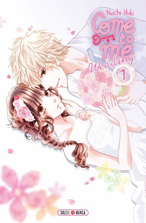Come to me wedding Manga