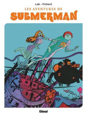 Les aventures de Submerman