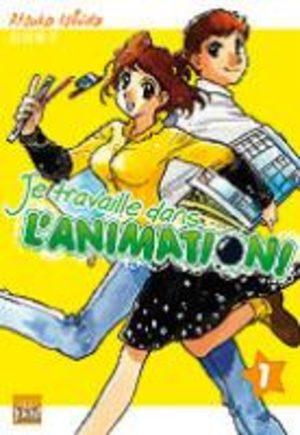 Je Travaille dans l'Animation ! Manga