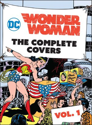 Wonder Woman - The Complete Covers