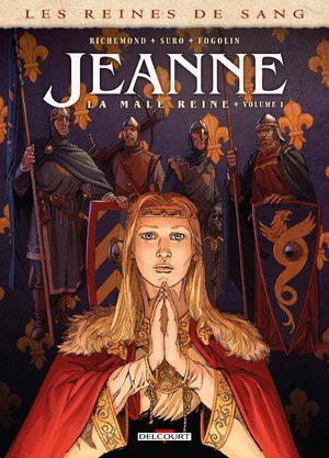 Les reines de sang - Jeanne, la Mâle Reine BD