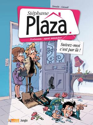Acheter Stéphane Plaza - Profession : agent immobilier