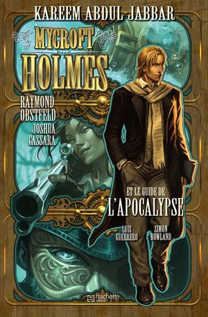 Mycroft Holmes et le Guide de l'Apocalypse