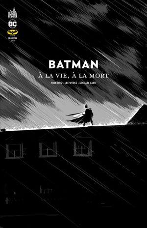 Batman - À la Vie À la Mort
